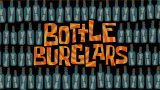 230b Bottle Burglars.jpg