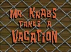 161b Mr. Krabs Takes a Vacation.jpg