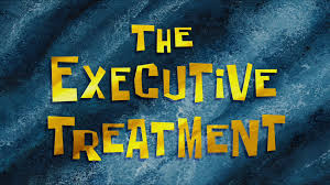 191b The Executive Treatment.jpg