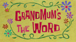 228b Grandmum's the Word.jpg