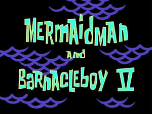 Archivo:52b Mermaid Man and Barnacle Boy V.jpg