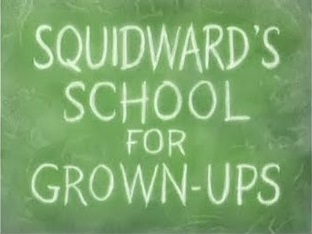 157a Squidward's School for Grown-Ups.jpg