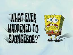 98 What Ever Happened to SpongeBob?.jpg