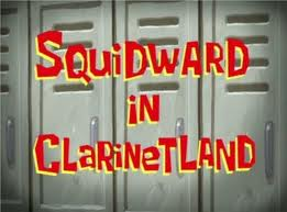133b Squidward in Clarinetland.jpg