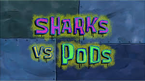 198a Sharks vs. Pods.jpg