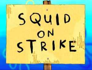 40a Squid on Strike.jpg