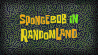 256a SpongeBob in RandomLandd.jpg