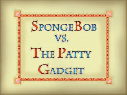 88b SpongeBob vs. The Patty Gadget.jpg