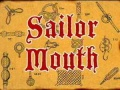 38a Sailor Mouth.jpg