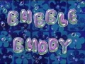 23b Bubble Buddy.jpg