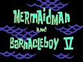 52b Mermaid Man and Barnacle Boy V.jpg